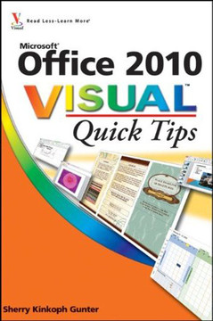 Office 2010 Visual™ Quick Tips