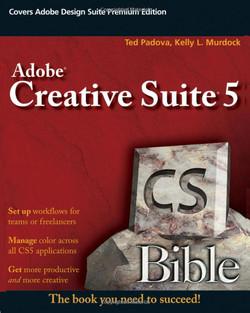 Adobe® Creative Suite® 5 Bible