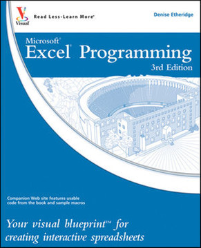 Excel® Programming: Your visual blueprint™ for creating interactive spreadsheets