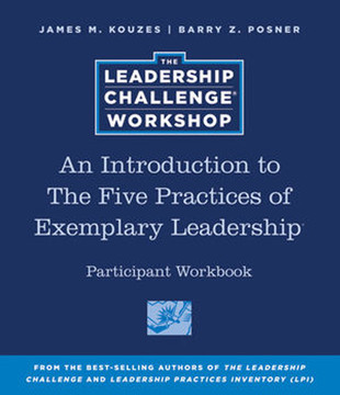 An Introduction to The Five Practices of Exemplary Leadership®
