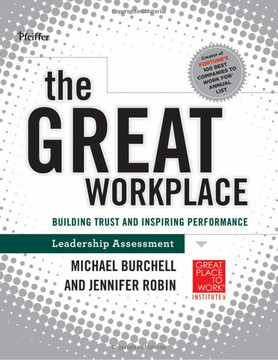 The Great Workplace: Building Trust and Inspiring Performance