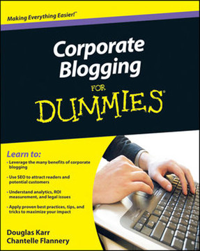 Corporate Blogging For Dummies®