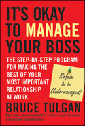 Cover of It's Okay to Manage Your Boss: The Step-by-Step Program for Making the Best of Your Most Important Relationship at Work
