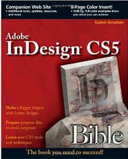 Adobe® InDesign® CS5 Bible