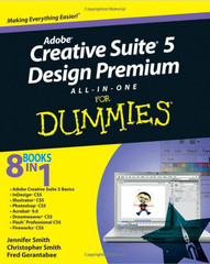 Adobe® Creative Suite® 5 Design Premium all-in-one for Dummies®