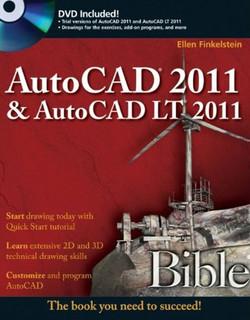 AutoCAD® 2011 & AutoCAD LT® 2011 Bible
