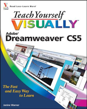 Teach Yourself Visually™ Adobe® Dreamweaver® CS5