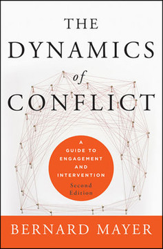 The Dynamics of Conflict: A Guide to Engagement and Intervention, Second Edition
