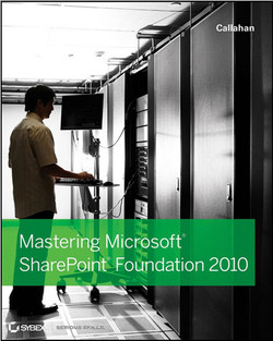Mastering: Microsoft® SharePoint® Foundation 2010