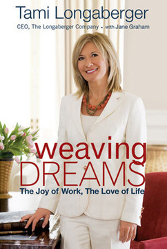Weaving Dreams: The Joy of Work, The Love of Life