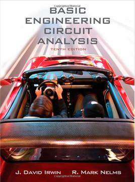 Basic Engineering Circuit Analysis, Tenth Edition
