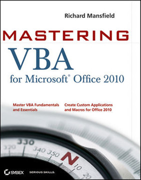 Mastering VBA for Microsoft® Office 2010
