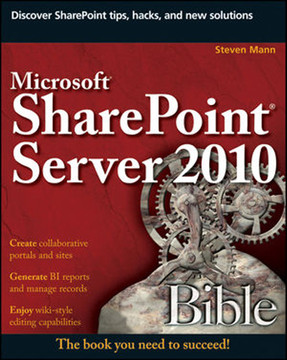 Microsoft® SharePoint® Server 2010 Bible