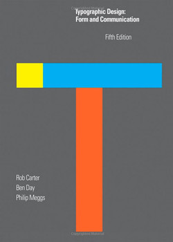 Typographic Design: Form and Communication, 5th Edition