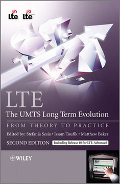 LTE – The UMTS Long Term Evolution From Theory to Practice, Second Edition