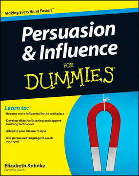 Persuasion & Influence For Dummies®