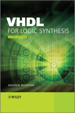 Vhdl for Logic Synthesis, Third Edition