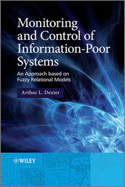 Monitoring and Control of Information-Poor Systems: An Approach Based on Fuzzy Relational Models