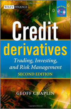 Credit Derivatives: Trading, Investing and Risk Management, Second Edition