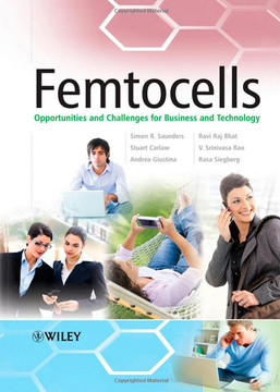 Femtocells: Opportunities and Challenges for Business and Technology