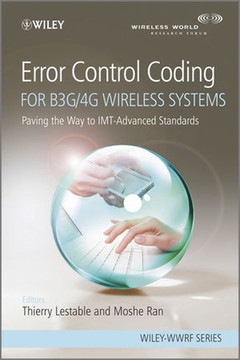 Error Control Coding For B3G/4G Wireless Systems: Paving the Way to IMT-Advanced Standards