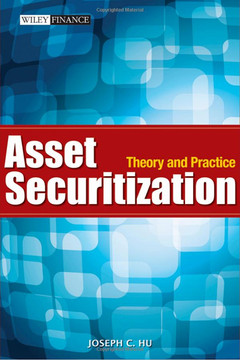 Asset Securitization: Theory and Practice