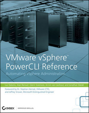 VMware vSphere™ PowerCLI Reference: Automating vSphere Administration