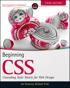Beginning CSS: Cascading Style Sheets for Web Design, Third Edition