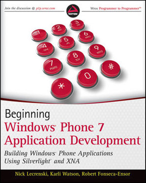 Beginning Windows® Phone 7 Application Development: Building Windows® Phone Applications Using Silverlight® and XNA®