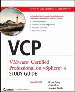 VCP: VMware® Certified Professional on vSphere™ 4, Study Guide
