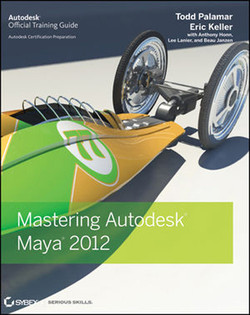 Mastering Autodesk® Maya® 2012