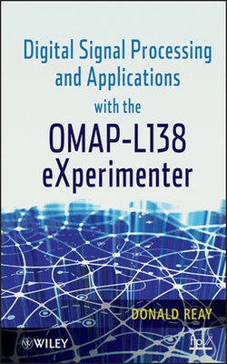 Digital Signal Processing and Applications with the OMAP-L138 eXperimenter