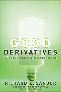 Good Derivatives: A Story of Financial and Environmental Innovation