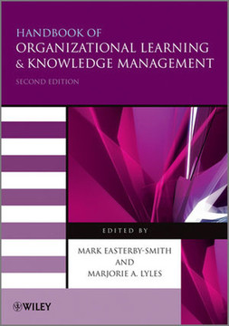 Handbook of Organizational Learning and Knowledge Management, Second Edition