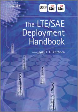 The LTE/SAE Deployment Handbook