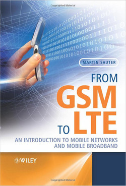 From GSM to LTE: An Introduction to Mobile Networks and Mobile Broadband