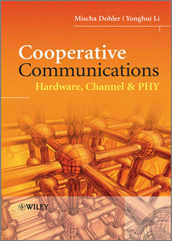 Cooperative Communications: Hardware, Channel & PHY