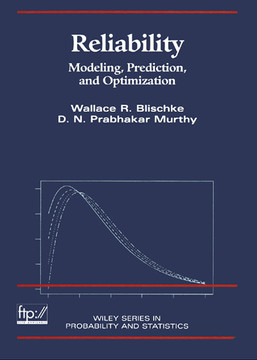 Reliability: Modeling, Prediction, and Optimization