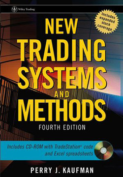 New Trading Systems and Methods, Fourth Edition