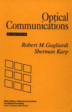 Optical Communications, 2nd Edition