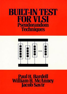 Built In Test for VLSI: Pseudorandom Techniques