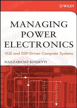 Managing Power Electronics: VLSI and DSP-Driven Computer Systems