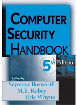 Computer Security Handbook, Fifth Edition