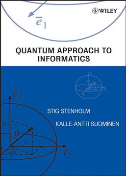Quantum Approach to Informatics