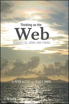 Thinking on the Web: Berners-Lee, Gödel and Turing