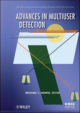Advances in Multiuser Detection