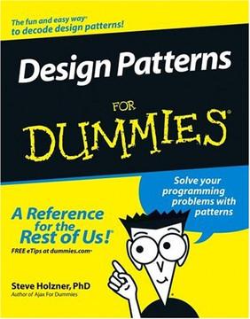 Design Patterns For Dummies®