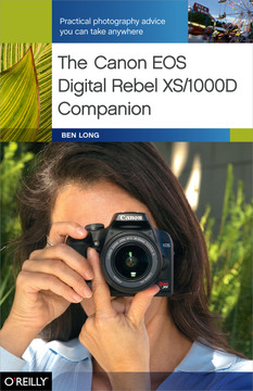 1  Getting to Know the Rebel XS - The Canon EOS Digital