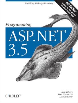 Programming ASP.NET 3.5, 4th Edition