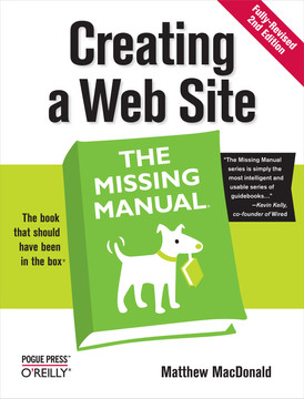 Creating a Web Site: The Missing Manual, 2nd Edition